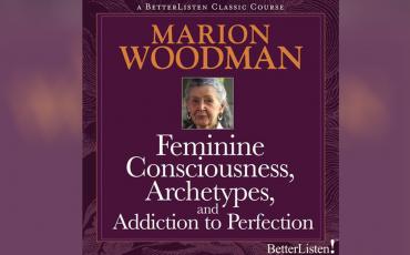 Feminine-Consciousness-with-Marion-Woodman