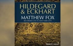 Hildegard-Eckhart-with-Matthew-Fox