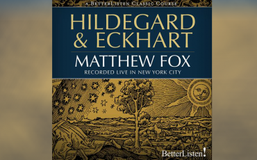 Hildegard-Eckhart-with-Matthew-Fox
