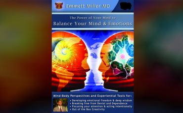 Balance-Your-Mind-and-Emotions-with-Dr-Emmett-Miller-Excerpt