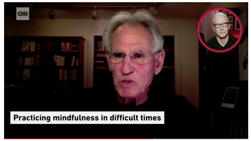 Jon kabat-zinn on covid and mindfulness Anderson Cooper